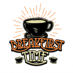 Breakfirst Time